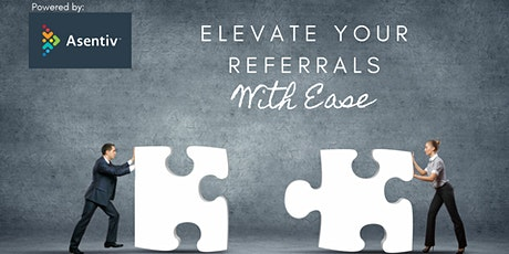 Elevate Your Referrals With Ease tickets