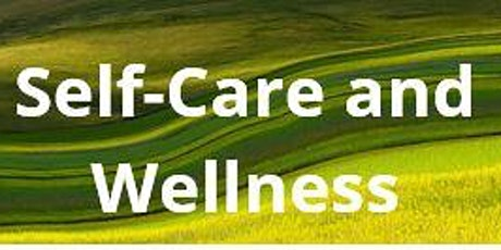 Self-Care and Wellness billets