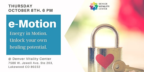 e-Motion : Energy in Motion.  Unlock your own healing potential. tickets
