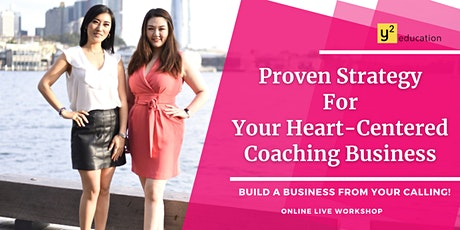 Proven Strategies For Your Heart-Centered Coaching Business tickets