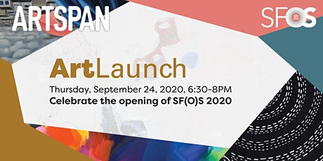 ArtLaunch 2020: ArtSpan's Virtual SF(O)S Kick-Off Party tickets