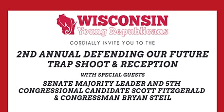 WI Young Republicans 2nd Annual Defending Our Future Trap Shoot & Reception tickets