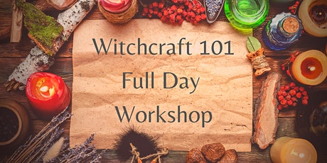 Witchcraft 101 Full Day Workshop tickets