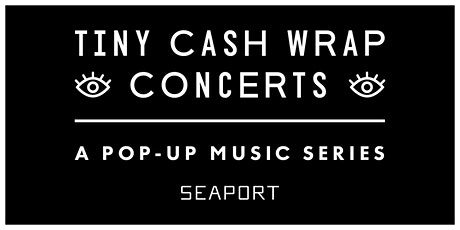 Tiny Cash Wrap Concerts | b8ta tickets