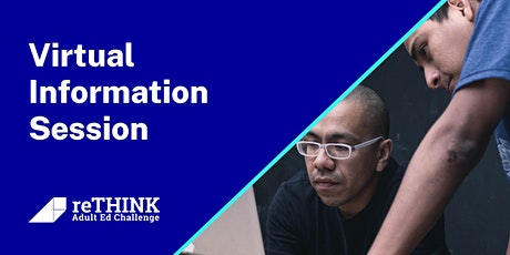 Rethink Adult Ed Challenge Virtual Information Session tickets