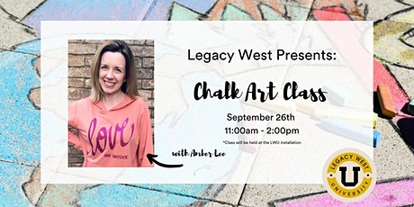 Chalk Art Class with Amber Lee @ Legacy West University tickets