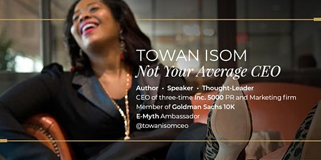 Market Like a Boss from  a Boss (Presented by TowanIsomCEO) tickets
