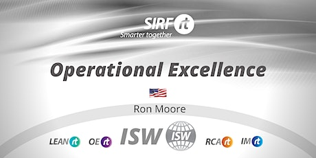 SA SIRF ISW | Ron Moore Operational Excellence for Business Success |Online tickets
