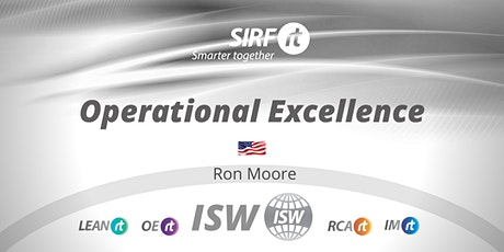 NZ SIRF ISW | Ron Moore Operational Excellence for Business Success |Online tickets