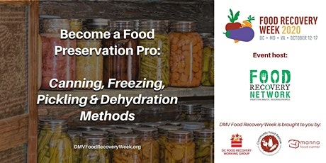 Become a Food Preservation Pro: Canning, Freezing, Pickling and Dehydration tickets