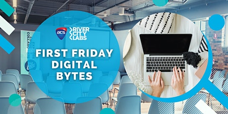 First Friday Digital Bytes tickets