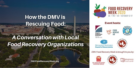 How the DMV is Rescuing Food – A Conversation with Local Food Recovery Orgs tickets