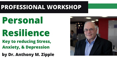 Personal Resilience : Key to reducing Stress, Anxiety, & Depression tickets