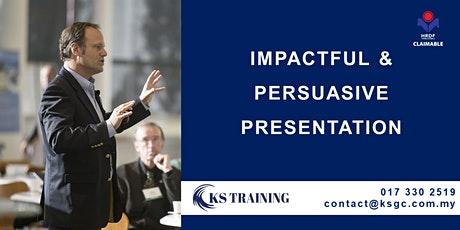 Impactful and Persuasive Presentation Training [2 Days] [HRDF Claimable] tickets