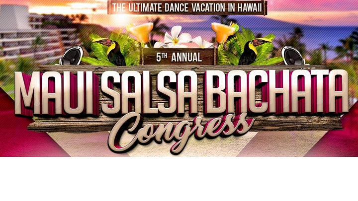 5th Annual Maui Salsa Bachata Congress image