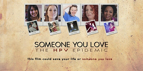 """""""Someone You Love"""" - Watch and Learn to Prevent Cervical Cancer tickets"""