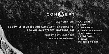 CONCEPT - LAUNCH NIGHT tickets