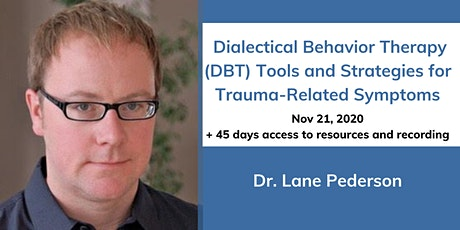 DBT Tools and Strategies for Trauma-Related Symptoms tickets