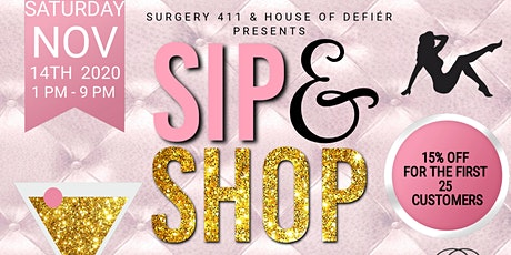 Surgery 411 and House of Defiér Sip & Shop tickets