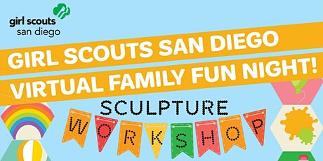 Girl Scouts Virtual Family Fun Night—Art sculpture workshop tickets