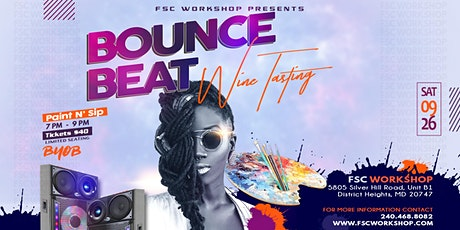 Bounce Beat Wine Tasting Paint N' Sip tickets