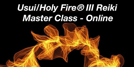 Online Usui/Holy Fire®︎ III Reiki Master tickets