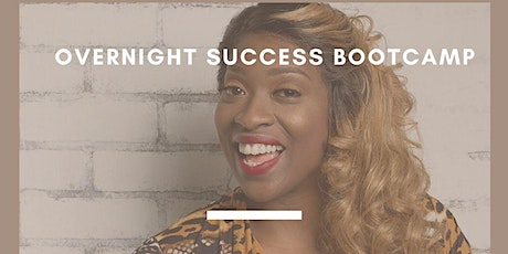 Overnight Success Bootcamp tickets