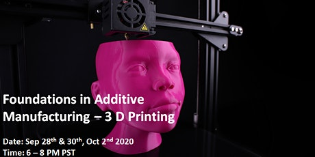 Foundations in Additive Manufacturing - Live Virtual Training tickets