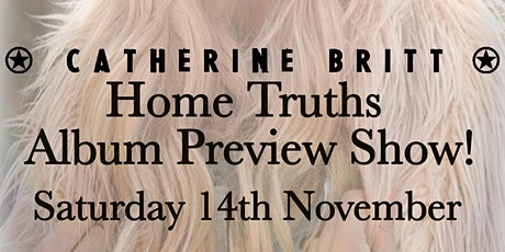 Catherine Britt Home Truths Album Preview Show! tickets