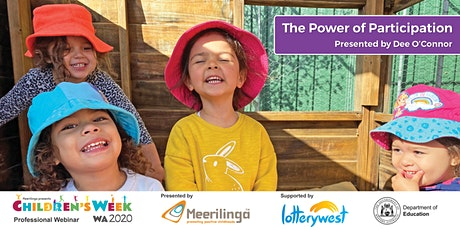 The Power of Participation - Free Children's Week Webinar with Q&A tickets