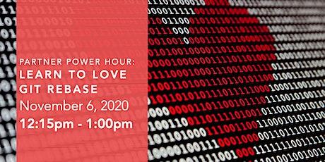 Partner Power Hour - Learn to Love Git Rebase tickets