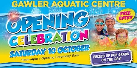 Gawler Aquatic Centre - Opening Celebration tickets