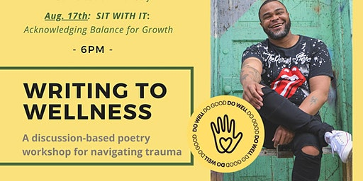 Writing to Wellness: Poetry & Discussion for Navigating Trauma
