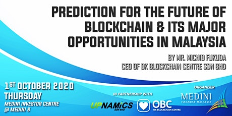 Prediction for the Future of Blockchain & Major Opportunities In Malaysia tickets