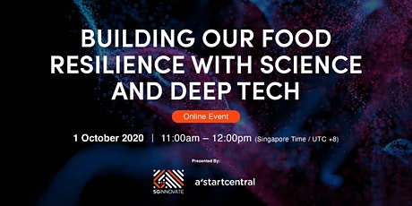 Building Our Food Resilience with Science and Deep Tech [Online Event] tickets