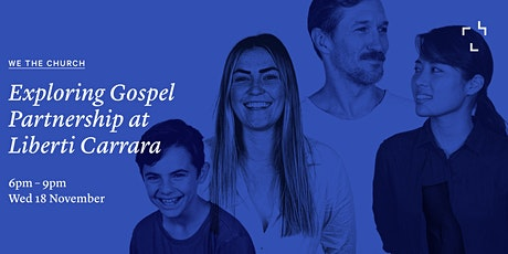 We The Church - Exploring Gospel Partnership at Liberti Church Carrara tickets
