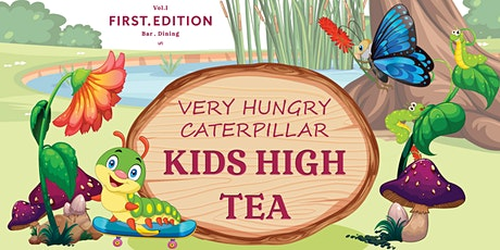 Very Hungry Caterpillar Kids High Tea! tickets