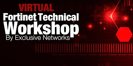 VIRTUAL Fortinet Technical Workshop - AEST 1st - 2nd October tickets