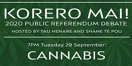 Korero mai! 2020 Public Referendum Debate on Cannabis tickets