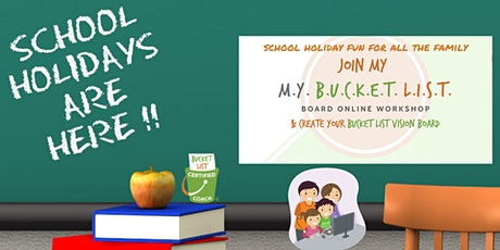 School Holiday Family Bucket List Board Online Workshop tickets
