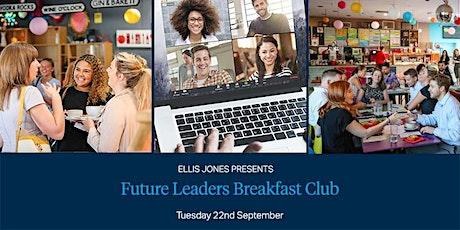 Future Leaders Breakfast Club Webinar tickets
