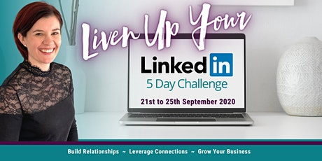 Liven Up Your LinkedIn Challenge tickets