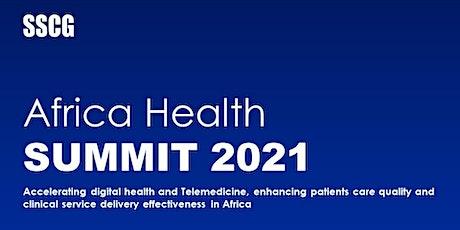 SSCG Africa Health Summit 2021 tickets