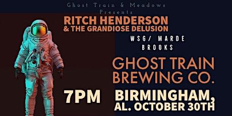 Ghost Train & Meadows Presents Ritch Henderson & The Grandiose Illusion tickets