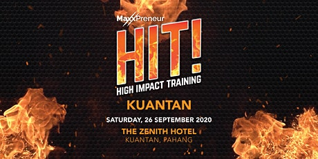 HIT  Kuantan by Maxxpreneur tickets