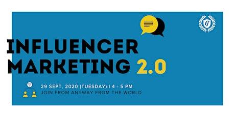 Influencer Marketing 2.0 tickets