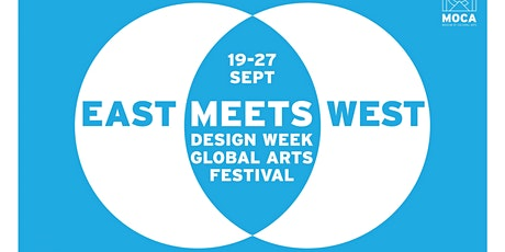 OPEN CALL! EAST MEETS WEST DESIGN WEEK 2021 tickets