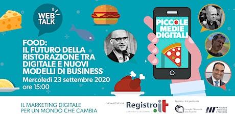 FOOD: il futuro della ristorazione tra digitale e nuovi modelli di business biglietti