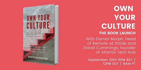 Own Your Culture - The Book Launch, with David Cummings and Darren Murph tickets