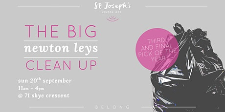 The BIG newton leys clean up tickets